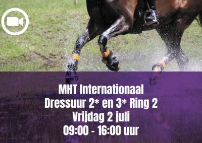 MHT Internationaal Dressuur 2* en 3* Ring 2 – Friday 2 july 09.00 – 16.00 uur