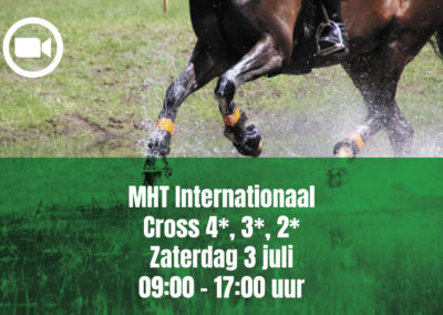 MHT Internationaal Cross 4*, 3*, 2* – Saturday 4 july 09.00 – 17.00 uur